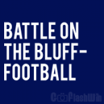 Battle On The Bluff - Football